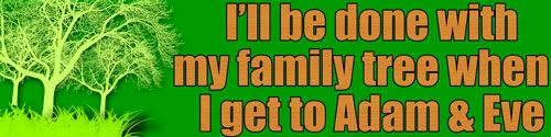 Genealogy Bumper Sticker